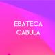 Ebateca Cabula