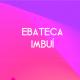 Ebateca Imbui