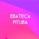Ebateca Pituba