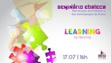 SEMINÁRIO Learning by Dancing 2021