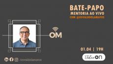 Bate-Papo: Mentoria ao vivo com Osvaldo Matos